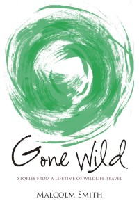 Gone Wild, by Malcolm Smith